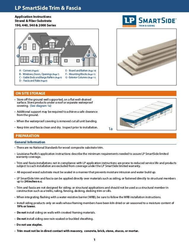 LP SmartSide Trim & Fascia	 Application Instructions Strand & Fiber Substrate 190, 440, 540 & 2000 Series ON SITE STORAGE ...