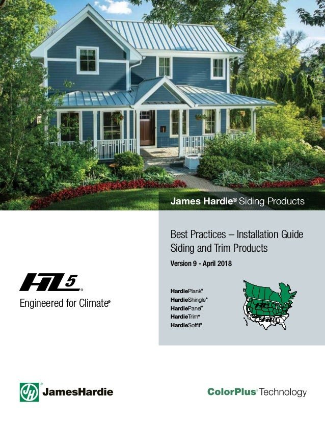 HardiePlank® HardieShingle® HardiePanel® HardieTrim® HardieSoffit® Best Practices – Installation Guide Siding and Trim Prod...