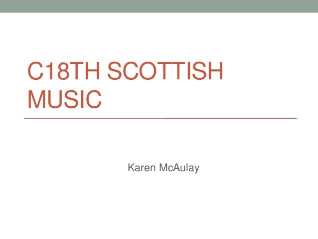 C18TH SCOTTISHMUSIC       Karen McAulay