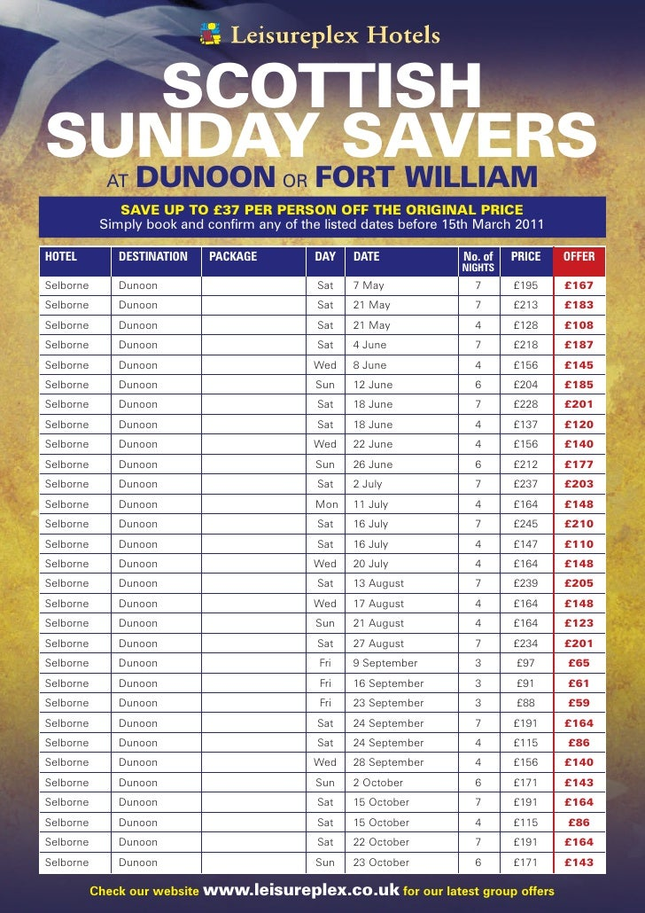 SCOTTISHSUNDAY SAVERS             AT   DUNOON OR FORT WILLIAM               SAVE UP TO £37 PER PERSON OFF THE ORIGINAL PRI...