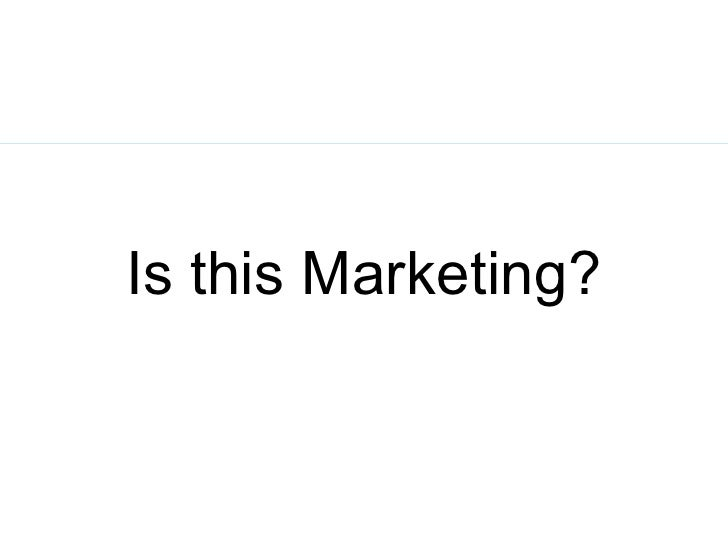 Is this Marketing?