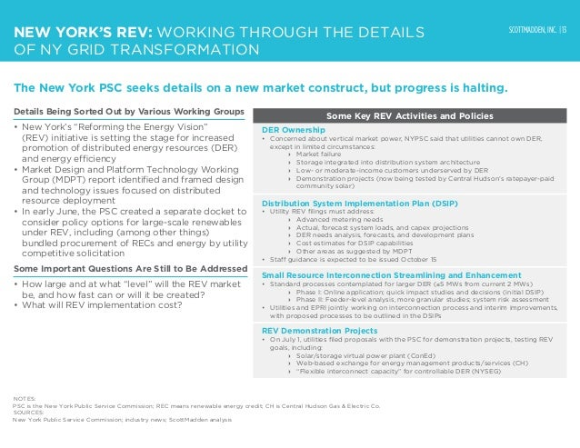 SCOTTMADDEN, INC. | 13 NEW YORK'S REV: WORKING THROUGH THE DETAILS OF NY GRID TRANSFORMATION The New York PSC seeks detail...