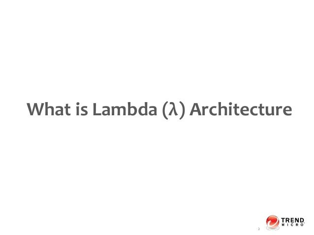 Achieve big data analytic platform with lambda for What is lambda architecture