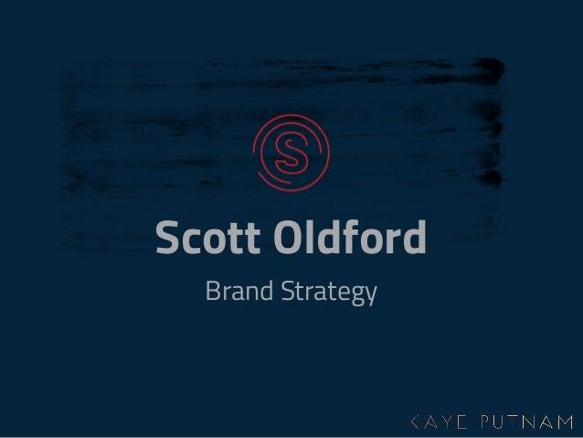 Scott Oldford Brand Strategy
