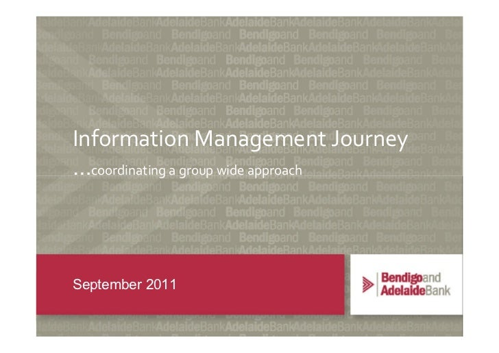 Information Management Journey…coordinating a group wide approachSeptember 2011