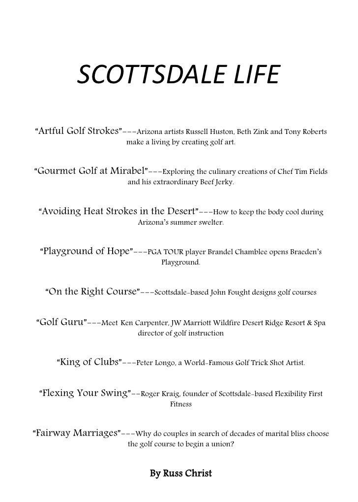 "SCOTTSDALE LIFE ""Artful Golf Strokes""---Arizona artists Russell Huston, Beth Zink and Tony Roberts                        ..."