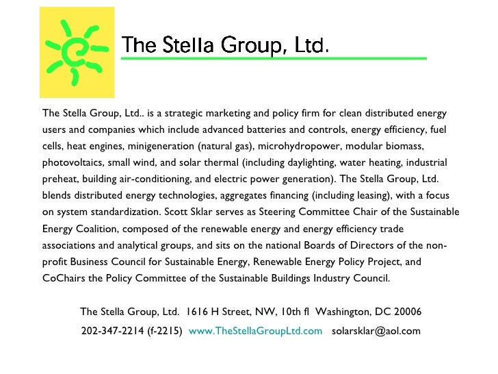 <ul><li>The Stella Group, Ltd.. is a strategic marketing and policy firm for clean distributed energy users and companies ...