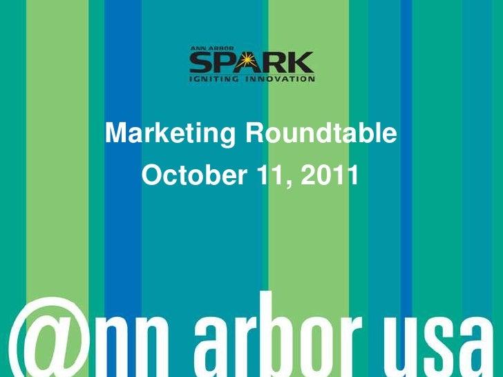 Marketing Roundtable<br />October 11, 2011<br />