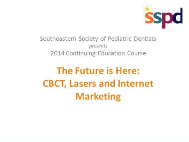 Internet Marketing 101 (For Pediatric Dentists)  Sponsored by…