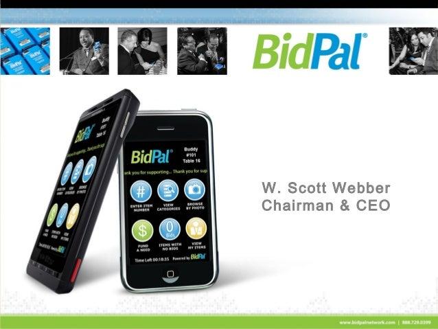 W. Scott Webber Chairman & CEO