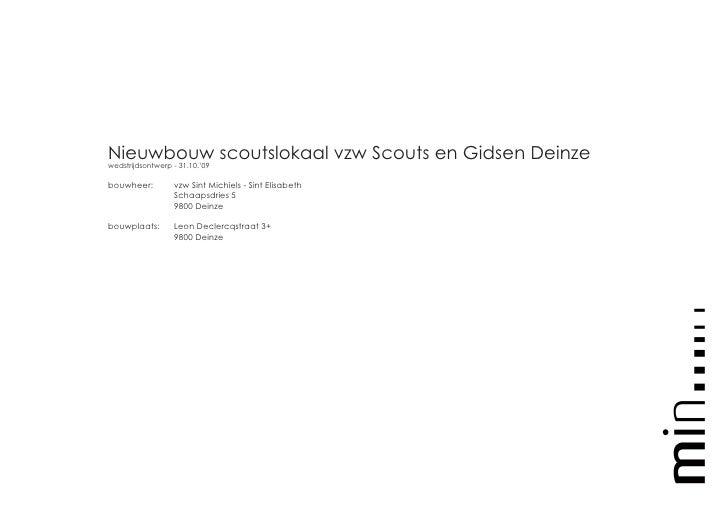 Nieuwbouw scoutslokaal vzw Scouts en Gidsen Deinze wedstrijdsontwerp - 31.10.'09  bouwheer:         vzw Sint Michiels - Si...