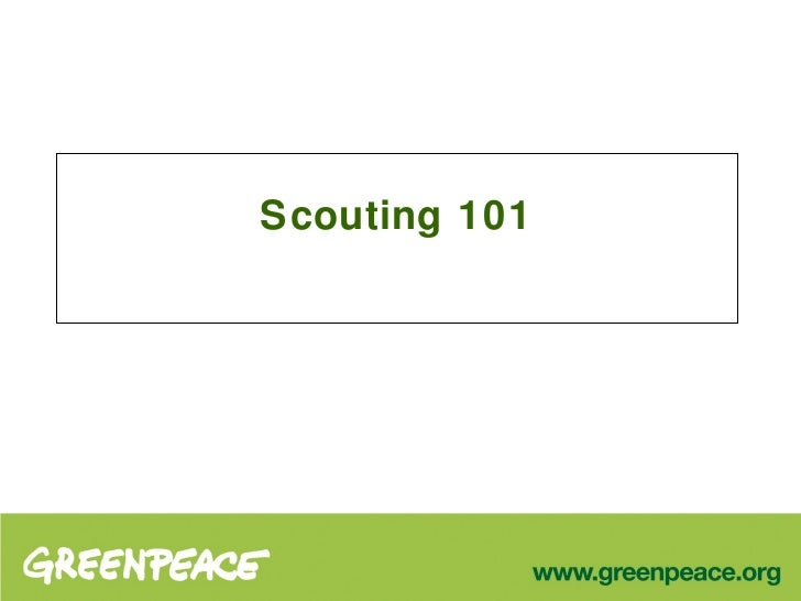Scouting 101