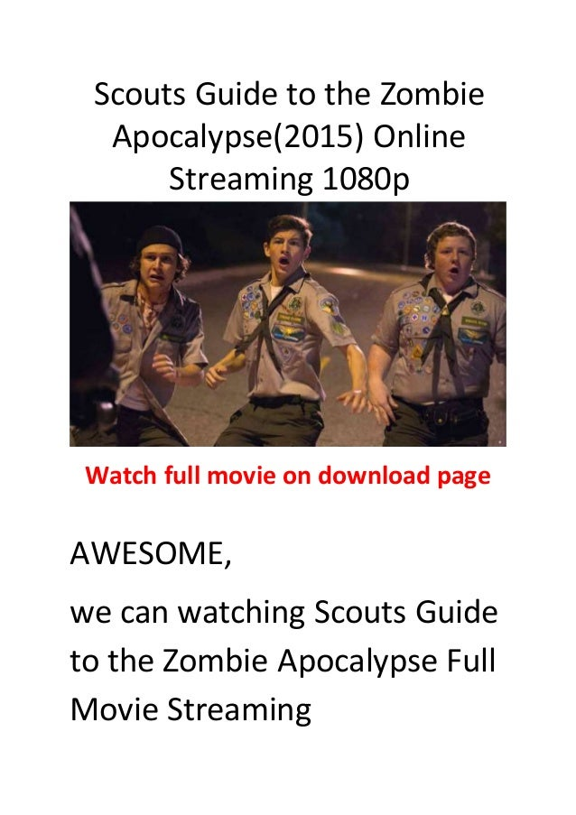 Scouts Guide To The Zombie Apocalypse Stream