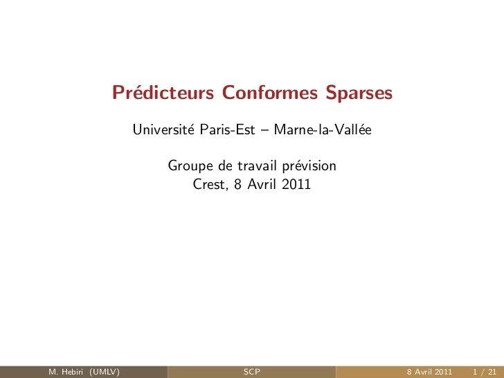 Pr´dicteurs Conformes Sparses                e                   Universit´ Paris-Est – Marne-la-Vall´e                   ...