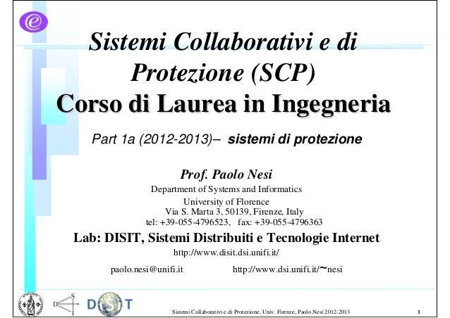 Sistemi Collaborativi e di      Protezione (SCP)Corso di Laurea in Ingegneria    Part 1a (2012-2013)– sistemi di protezion...