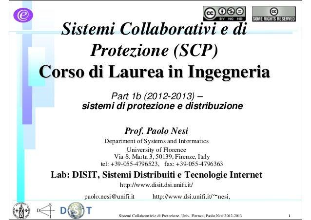 Sistemi Collaborativi e di      Protezione (SCP)Corso di Laurea in Ingegneria              Part 1b (2012-2013) –        si...