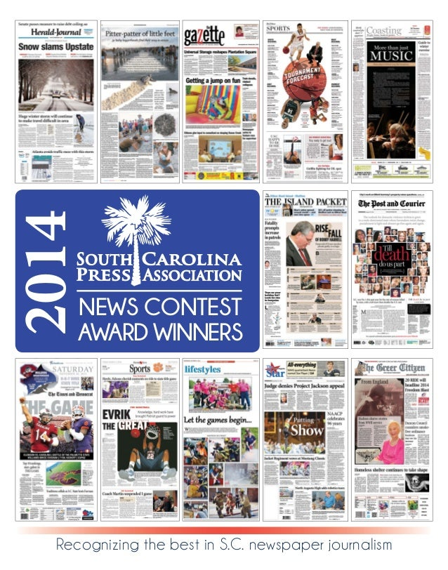 Recognizing the best in S.C. newspaper journalism 2014 NEWS CONTEST AWARD WINNERS
