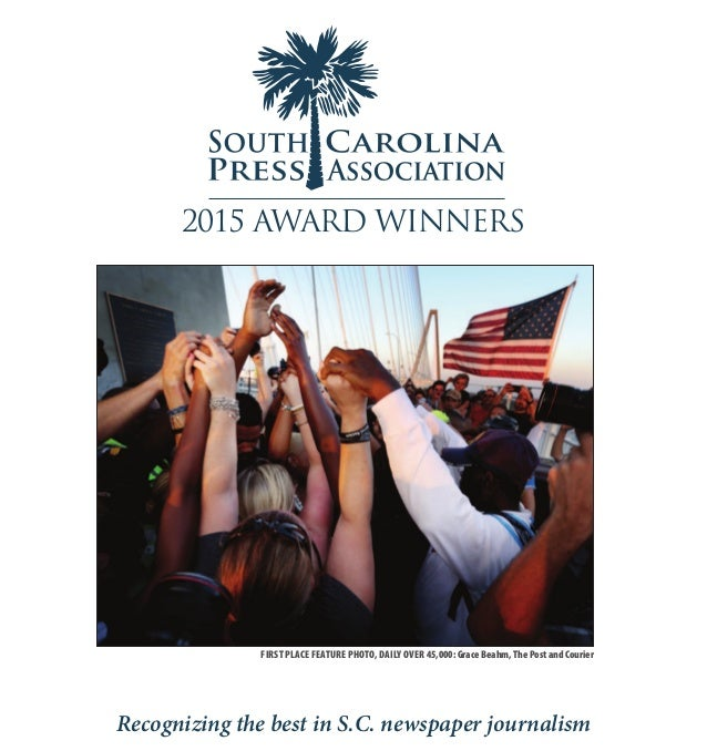 Recognizing the best in S.C. newspaper journalism FIRST PLACE FEATURE PHOTO, DAILY OVER 45,000: Grace Beahm, The Post and ...