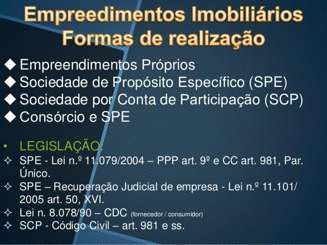 SOCIEDADE DE PROPOSITO ESPECIFICO-SPR & SOCIEDADE EM CONTA DE PARTICIPAÇÃO-SCP Slide 2