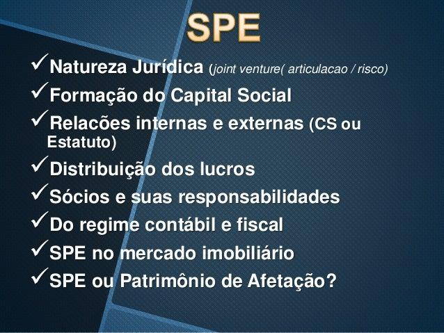 SOCIEDADE DE PROPOSITO ESPECIFICO-SPR & SOCIEDADE EM CONTA DE PARTICIPAÇÃO-SCP Slide 3