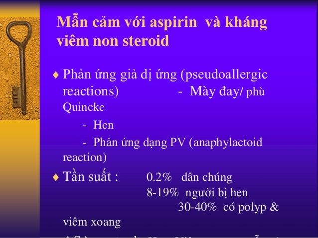 Mẫn cảm với aspirin và kháng viêm non steroid  Phản ứng giả dị ứng (pseudoallergic reactions) - Mày đay/ phù Quincke - He...