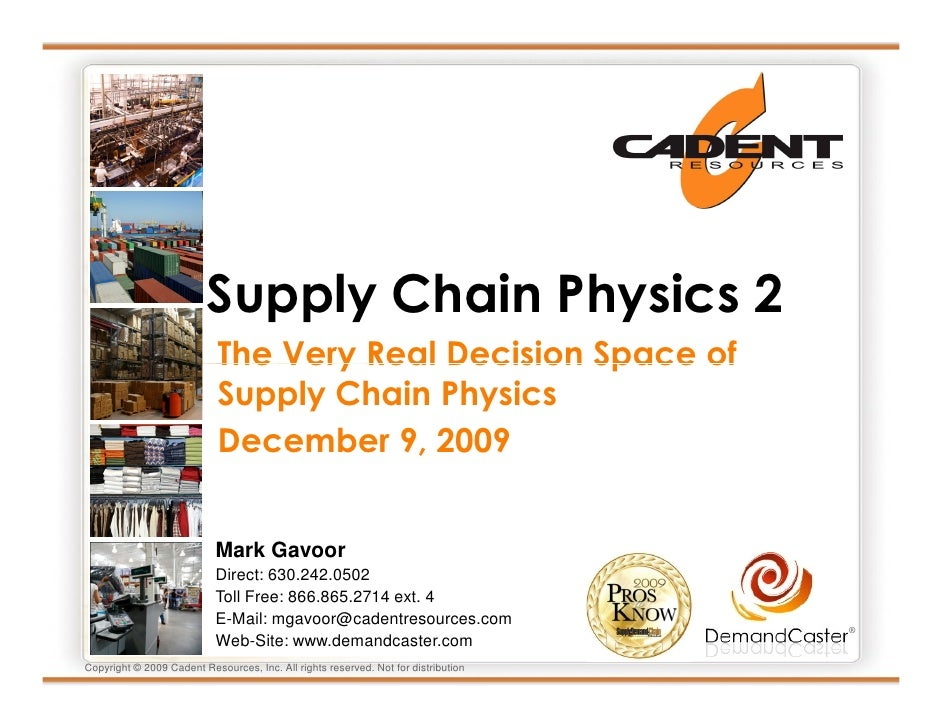 Supply Chain Physics 2                             The Very Real Decision Space of                             Supply Chai...