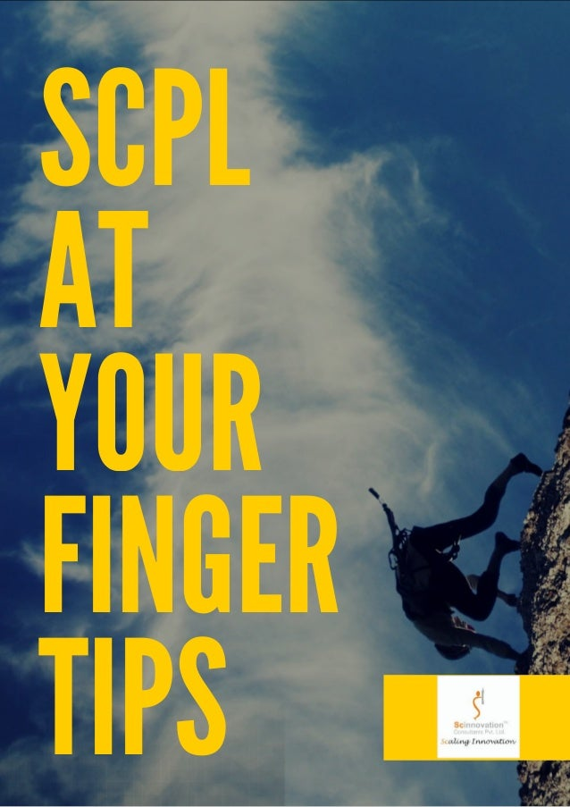 SCPL AT YOUR FINGER TIPS