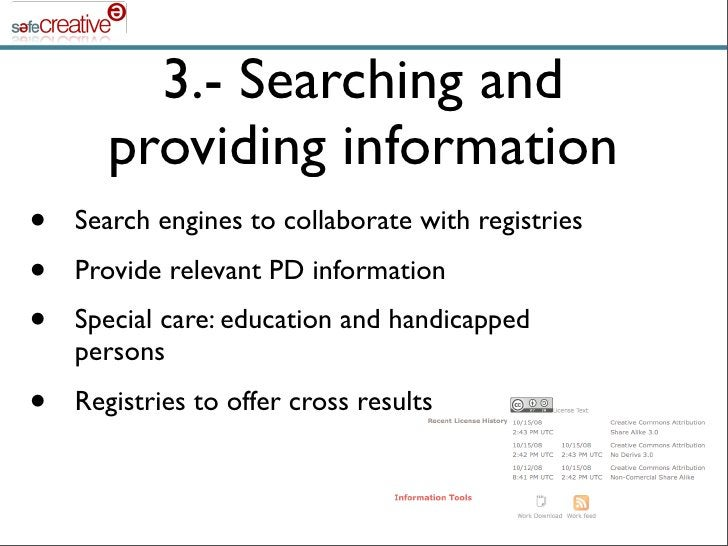 3.- Searching and        providing information •   Search engines to collaborate with registries •   Provide relevant PD i...
