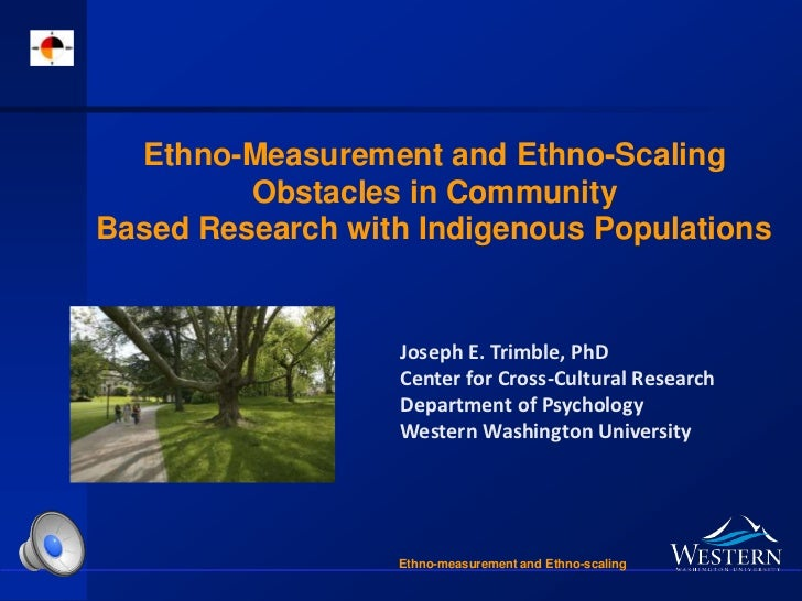 Ethno-Measurement and Ethno-Scaling         Obstacles in CommunityBased Research with Indigenous Populations              ...