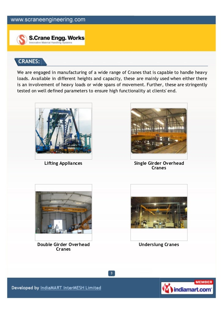 CRANES:We are engaged in manufacturing of a wide range of Cranes that is capable to handle heavyloads. Available in differ...