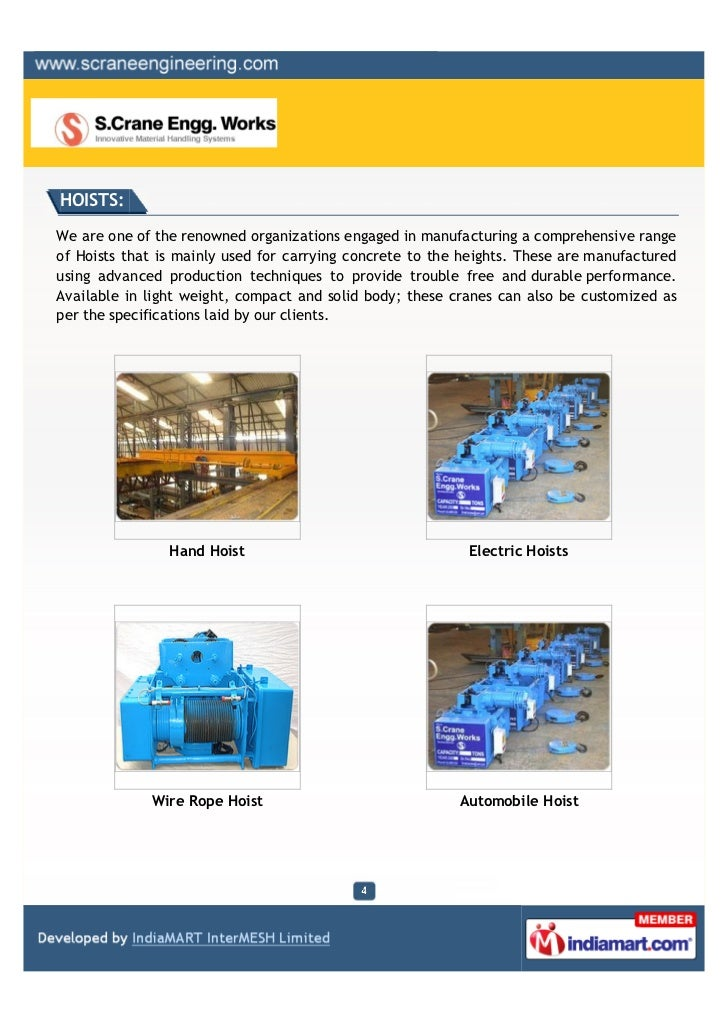 HOISTS:We are one of the renowned organizations engaged in manufacturing a comprehensive rangeof Hoists that is mainly use...