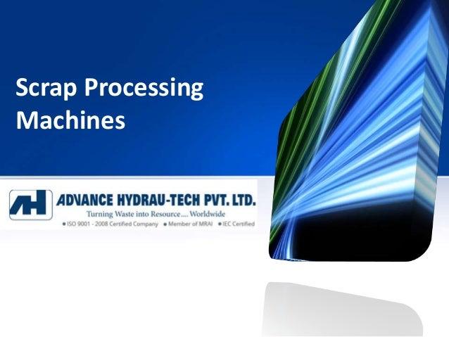 Scrap Processing Machines