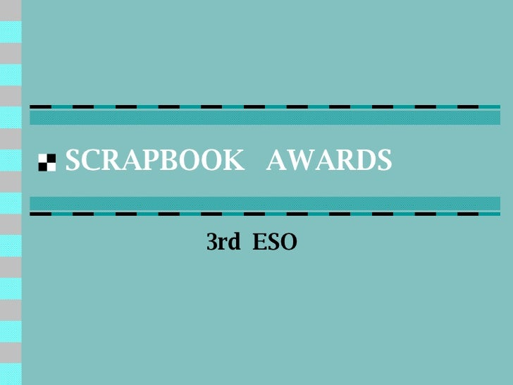 SCRAPBOOK  AWARDS 3rd  ESO