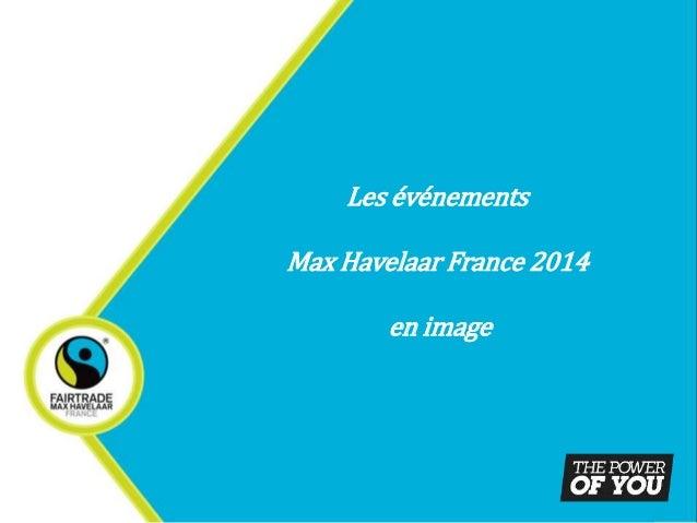 Les événements  Max Havelaar France 2014  en image