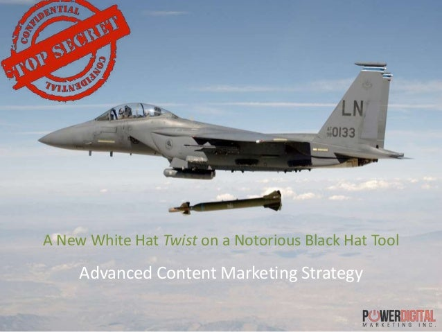 A New White Hat Twist on a Notorious Black Hat Tool Advanced Content Marketing Strategy