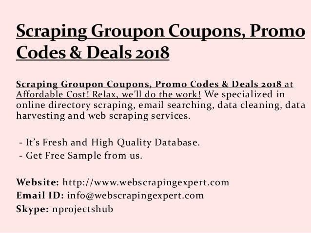 Scraping Groupon Coupons, Promo Codes & Deals 2018