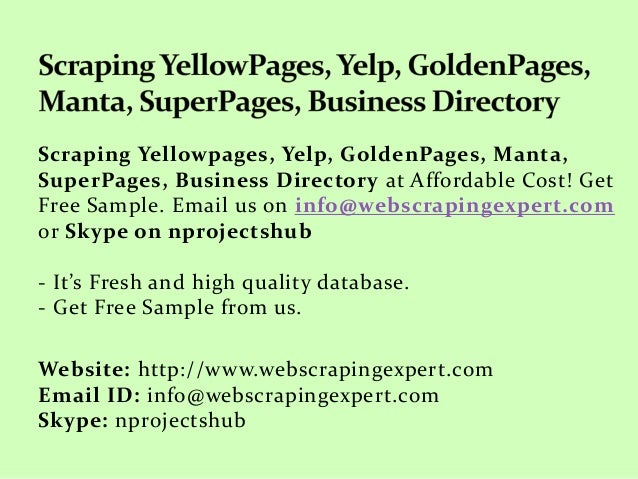 Scraping Yellowpages, Yelp, Goldenpages, Manta, Superpages, Business …