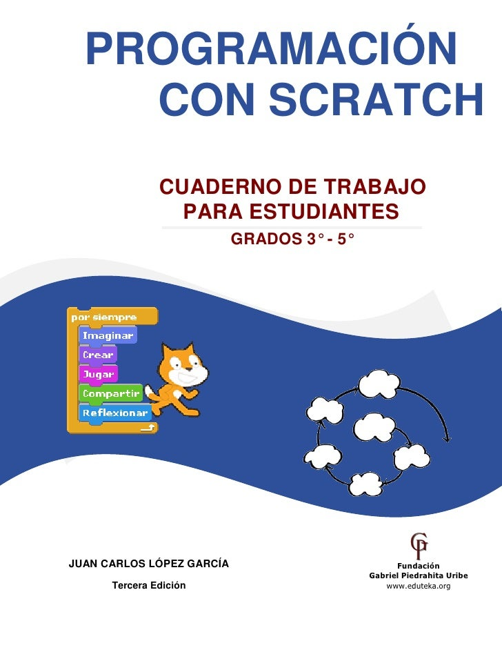 PROGRAMACIÓN                    CON SCRATCH                                             CUADERNO DE TRABAJO               ...