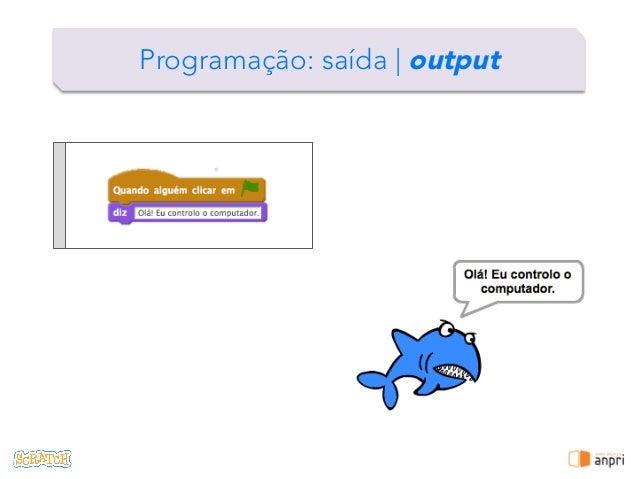 ! Programação: saída   output