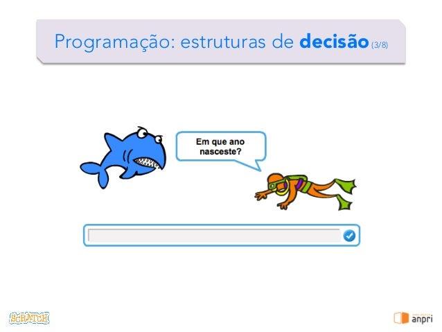 ! Programação: estruturas de decisão(3/8)