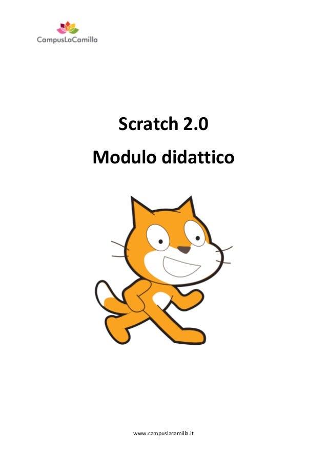 Scratch 2.0 Modulo didattico  www.campuslacamilla.it