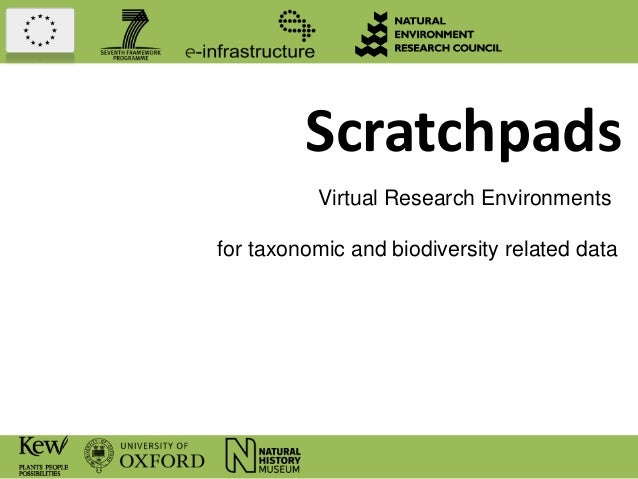ScratchpadsVirtual Research Environmentsfor taxonomic and biodiversity related data