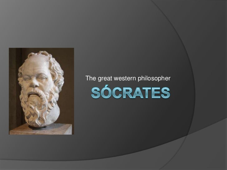 The great western philosopher