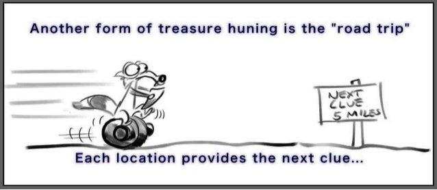 Scrat's guide to treasure hunting