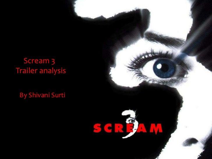Scream 3Trailer analysis By Shivani Surti