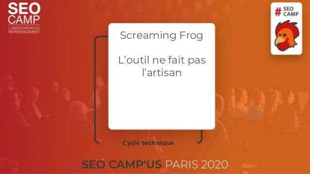 Screaming Frog L'outil ne fait pas l'artisan Cycle technique