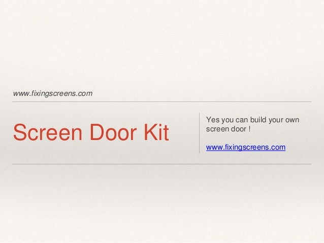 Do It Yourself Sliding Screen Door Kit Instructions