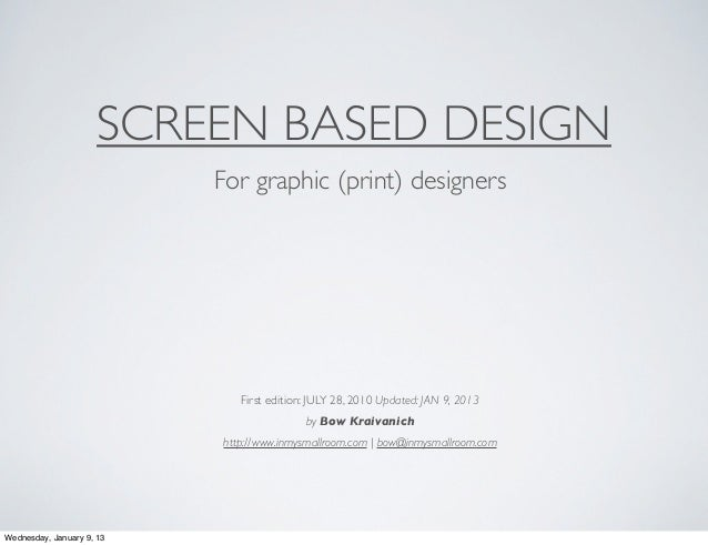 SCREEN BASED DESIGN                           For graphic (print) designers                              First edition: JU...