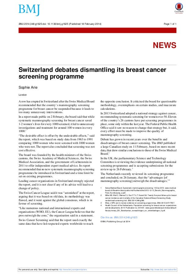 Switzerland debates dismantling its breast cancer screening programme Sophie Arie London A row has erupted in Switzerland ...