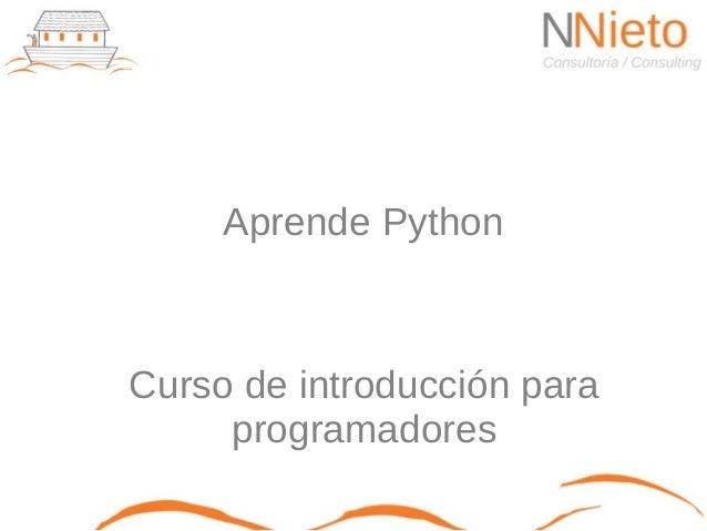 Aprende PythonCurso de introducción para     programadores